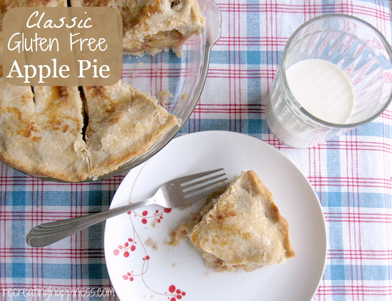 Classic {gluten free} Apple Pie | http://recreatinghappiness.com | Flaky GF crust recipe as well